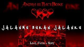 Andra And The Backbone | Jalanmu Bukan Jalanku [LIRIK]