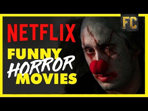 Funny movies - Funny Horror Movies on Netflix  Best Movies on Netflix Right Now  Flick Connection