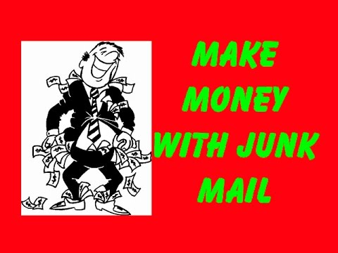 Make Money With Junk Mail