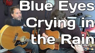 Blue Eyes Crying in the Rain by Willie Nelson - Guitar Lesson
