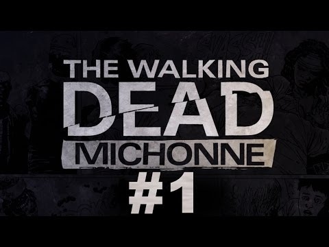 THE WALKING DEAD: MICHONNE (Full Game) - Part 1