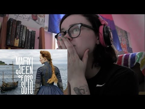 Mary Queen of Scots || TRAILER REACTION