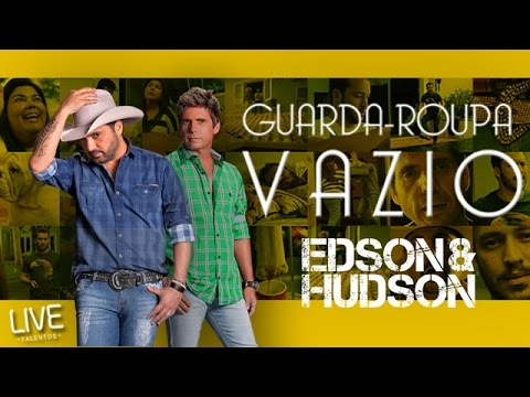 Edson & Hudson - Guarda-Roupa Vazio (Clipe Oficial)