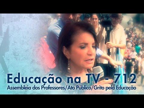 Assembleia dos Professores / Ato Público / Grito pela Educação