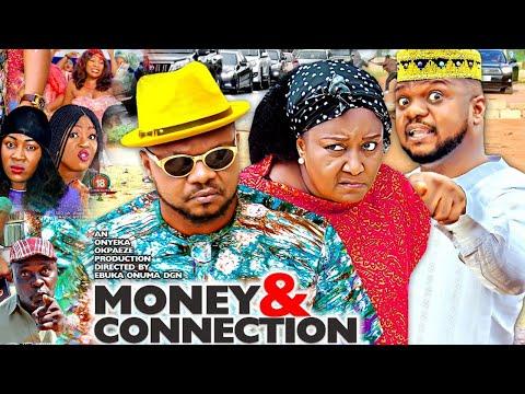 MONEY & CONNECTION SEASON 8 (NEW HIT MOVIE) - KEN ERICS|2020 LATEST NIGERIAN NOLLYWOOD MOVIE