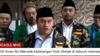 Video GP Ansor NU Menolak Kedatangan Rizik Shihab di Seluruh Indonesia MP3, 3GP, MP4, WEBM, AVI, FLV Mei 2017