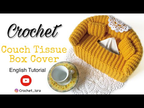 Crochet Couch Tissue Box Cover - ENGLISH TUTORIAL