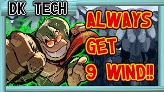 NEW DK TECH: How to Always Get a 9 Wind Giant Punch