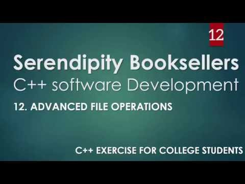 C++ Serendipity Booksellers Software Development Project— Part 12: C++ File Operations