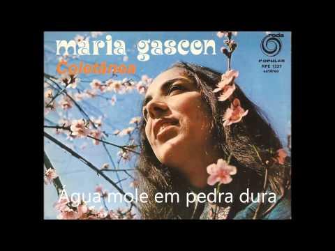 Maria Gascon - Água mole em pedra dura