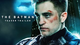 THE BATMAN Teaser Trailer Concept (2021) Robert Pattinson, Zoe Kravitz DC Movie