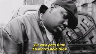 The Notorious B.I.G. - Machine Gun Funk [Legendado]