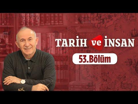Tarih Ve İnsan 53.Bölüm 6 Şubat 2017 Lâlegül TV