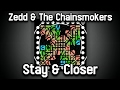Zedd,  The Chainsmokers - Stay, Closer ft. Alessia Cara, Hasley//Unipad Cover + Project File