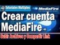 Como Crear Una Cuenta De MediaFire | Como Subir Un Archivo A Mediafire Y Compartir El Link