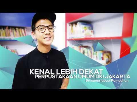 Kenal Lebih Dekat Perpustakaan Umum DKI Jakarta Bersama Iqbaal Ramadhan (part1)