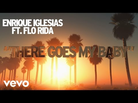 There Goes My Baby (Lyric Video) [Feat. Flo Rida]