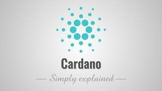Cardano - Simply Explained