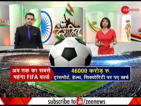 Deshhit: FIFA 2018 To Be The Most Expensive World Cup Ever
