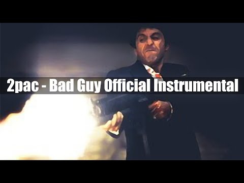 2pac - Bad Guy (Official Instrumental)