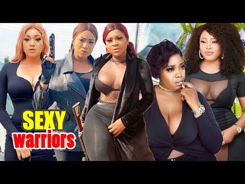 SEXY WARRIORS complete part 1&2 [NEW HIT MOVIE] NIGERIAN 2020 LATEST MOVIE|NIGERIAN NOLLYWOOD MOVIE