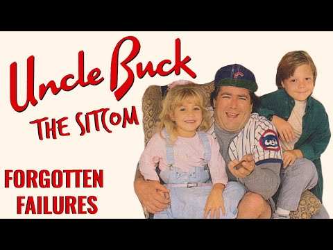 Uncle Buck Sitcom | Forgotten Failures