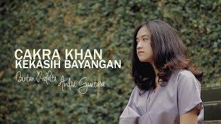 Kekasih Bayangan - Cakra Khan (Bintan, Andri Guitara) cover