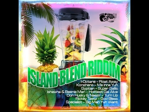 ISLAND BLEND RIDDIM MIX (APRIL 2014) DJ SUPARIFIC