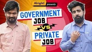 Video When Govt. Employee Met Private Employee ft. Hasley India & Rishhsome | Alright MP3, 3GP, MP4, WEBM, AVI, FLV Januari 2019