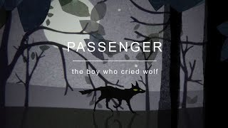 """""""THE BOY WHO CRIED WOLF'"""" - NEW ALBUM OUT NOWCD & Vinyl – https://store.passengermusic.comStream or Download – https://Passenger.lnk.to/TheBoyWhoCriedWolfFAThe Boy Who Cried WolfDirected by Matthew Robinswww.sadlucy.comhttps://www.instagram.com/matthewjamesrobins/http://www.twitter.com/mister_robinsFollow Passenger on:Facebook: https://Passenger.lnk.to/FacebookIDTwitter: https://Passenger.lnk.to/TwitterIDInstagram: https://Passenger.lnk.to/InstaIDYouTube: https://Passenger.lnk.to/YouTubeIDSpotify: https://Passenger.lnk.to/SpotifyID"""