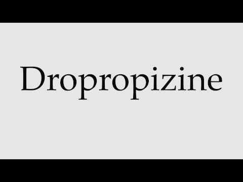 How to Pronounce Dropropizine