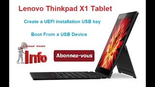lenovo thinkpad x1 tablet : create a UEFI bootable USB انشاء يو اس بي قابلة للاقلاع