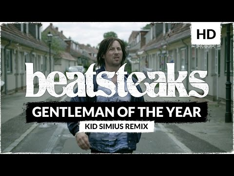 Beatsteaks - Gentleman Of The Year (Kid Simius Remix)