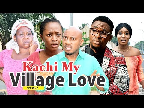 KACHI MY VILLAGE LOVE 5 - 2018 LATEST NIGERIAN NOLLYWOOD MOVIES || TRENDING NIGERIAN MOVIES