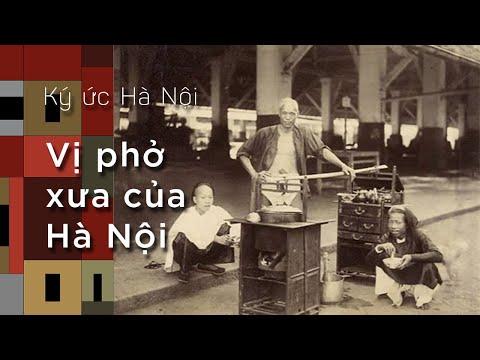 Ký ức Hà Nội: Vị phở xưa của Hà Nội - Thời lượng: 9:12.