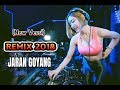 Download Lagu (New Versi) Remix 2018 - Jaran Goyang Mp3 Free