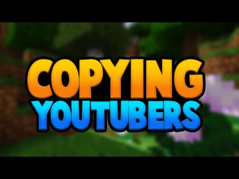 COPYING OTHER YOUTUBERS - Topic Video
