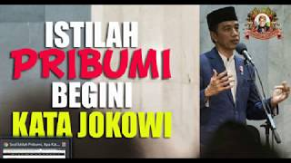 Video Soal Istilah Pribumi, Apa Kata Jokowi MP3, 3GP, MP4, WEBM, AVI, FLV November 2017