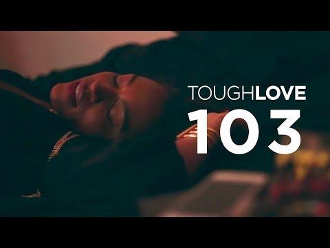 Tough Love   Season 1, Episode 3