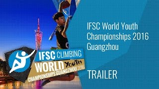 Upcoming Event Trailer - IFSC World Youth Championships Guangzhou 2016 by International Federation of Sport Climbing