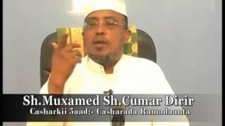 DURUUSU RAMADAANIYIAH CASHIRKA 5 AAD SH MAXAME CUMAR DIRIR XAFDULLAH