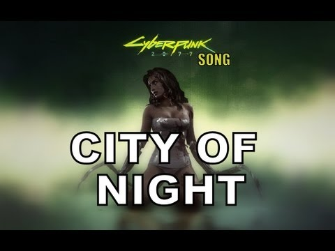 City Of Night - Cyberpunk 2077 Song