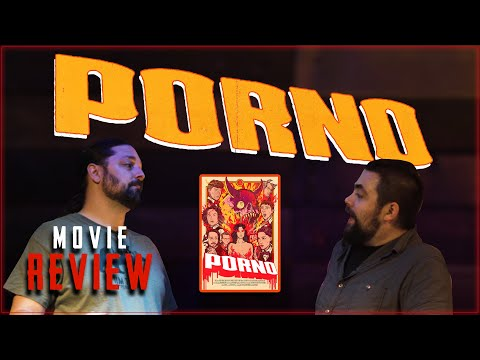 Porno (2020) Movie Review | Two Guys Go To Town and Talk About Porno!