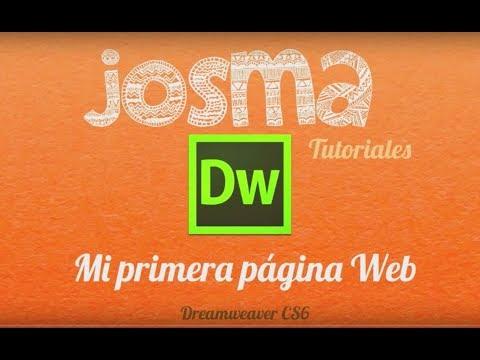 Mi primera página Web - Dreamweaver CS6 - Josma Tutoriales