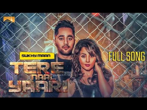 Tere Naal Yaari Songs mp3 download and Lyrics