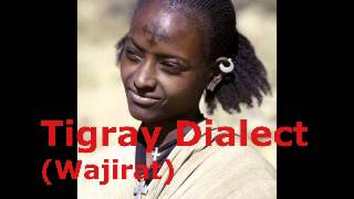 Example Of The Tigray Dialect Spoken In Ethiopia