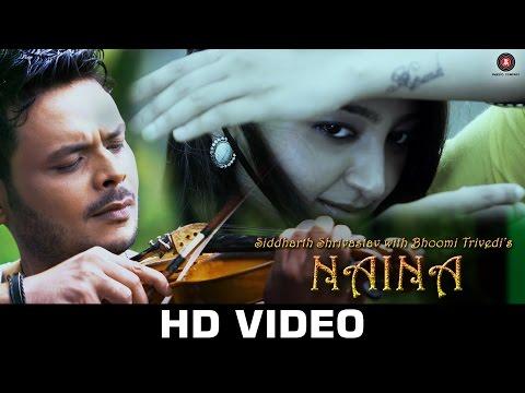 Naina - Siddharth Shrivastav & Bhoomi Trivedi