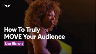 Video How To Be a World Class Speaker That Can Truly MOVE An Audience | Lisa Nichols MP3, 3GP, MP4, WEBM, AVI, FLV Agustus 2019