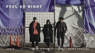Download Lagu Afgan, Isyana Sarasvati, Rendy Pandugo – Feel So Right Mp3