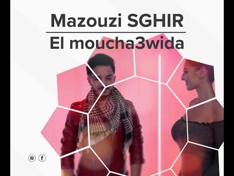 "Mazouzi Sghir "" EL Moucha3wida ""   "" مازوزي صغير  "" المشعودة 2019"